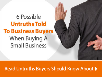 6 Untruths Told To Business Buyers