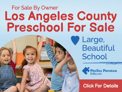Owner Selling Large LA County PreSchool