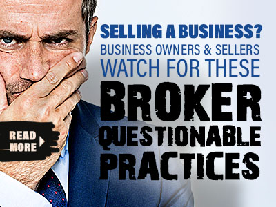 Business Brokerage Questionable Practices