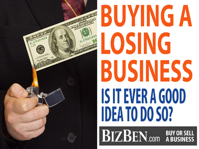 Buying A Money Losing Business